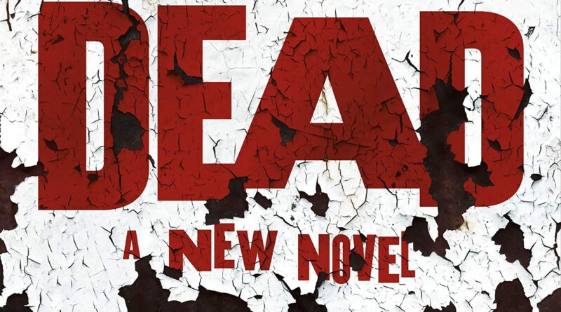 The Living Dead: A New Novel