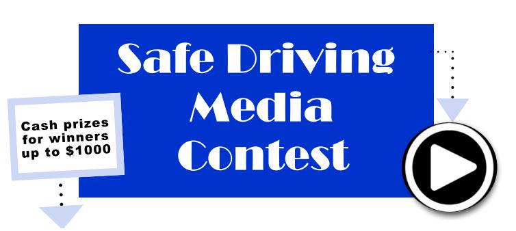 Safe Driving Media Contest!