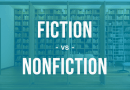 Fiction vs Non-Fiction – Comparing the 2 types of Literature